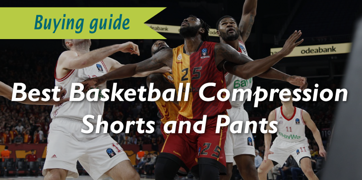 best basketball compression shorts and pants review