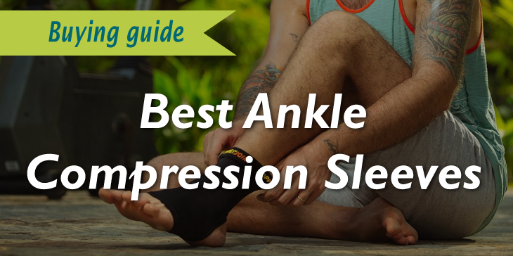 Best Ankle Compression Sleeves Review