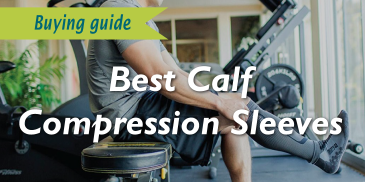 Best Calf Compression Sleeves Review